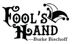 Fool's Hand: Part VIII